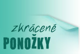 Ponoky zkrcen (3/4)
