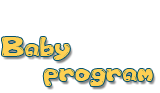 BABY PROGRAM