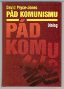 PÁD KOMUNISMU	(	Pryce-Jones David	)