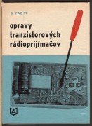 OPRAVY TRANZISTOROVCH RDIOPRIJMAOV	(	Pabst Bernhard	)	(	slovensky	)