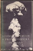 ATOMOV VBUCH A PROTIATOMICK OCHRANA	(	Kolektiv	)