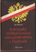 RAKOUSK MILITARISMUS A BOJ PROTI NMU V ECHCH (	Bernek Jan	)