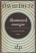 ATOMOV ENERGIE V NASTVAJCM VKU	(	Dietz David	)
