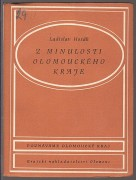 Z MINULOSTI OLOMOUCKHO KRAJE	(	Hosk Ladislav	)