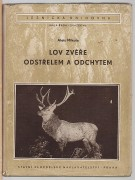 LOV ZVE ODSTELEM A ODCHYTEM	(	Mikula Alois	)