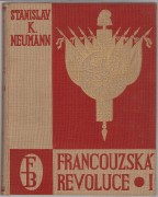 FRANCOUZSK REVOLUCE I. - III.	(	Neumann Stanislav Kostka	)