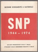SLOVENSK NRODN POVSTN (SNP 1944  1974,  SBORNK DOKUMENT A MATERIL)	(	Kolektiv	)