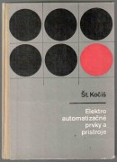 ELEKTROAUTOMATIZAN PRVKY A PRSTROJE (Navrhovanie a kontrukcia) (slovensky)	(	Koi tefan	)