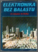 ELEKTRONIKA BEZ BALASTU (slovensky)	(	Limann Otto / Horst Pelka	)