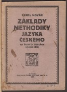 ZKLADY METHODIKY JAZYKA ESKHO NA ESKCH KOLCH NRODNCH (Pro kandidty uitelstv)	(	Novk Karel	)