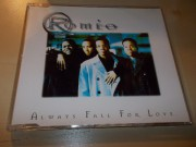 Roméo ‎– Always Fall For Love (CD single) ČASOVĚ OMEZENÁ AKCE