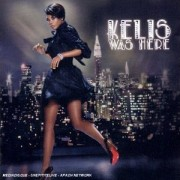 KELIS - WAS HERE (CD)