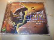 Desert Of Spirits : Musical Moods And Chants Of Native Afric (CD)