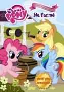 MY LITTLE PONY - Na farmě