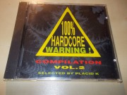Various Artists - 100% Hardcore Warning! Compilation Vol.2
