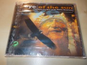 Eye Of The Sun ‎– The Heart And Soul Of The Native Americans (CD)